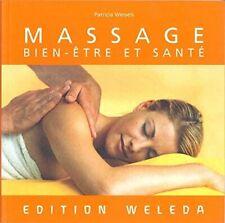Massage.Bien-être et santé.Patricia WESSELS.Weleda Z19