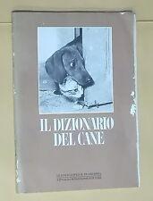 44361 Louis Muèc - Il dizionario del cane - Enciclopedie di Arianna - 1969