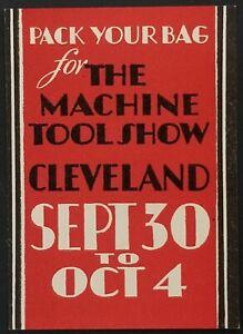 Vintage Cleveland Machine Tool Show Cinderella Poster Stamp Pack Your Bag