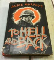 To Hell and Back by Audie Murphy 2nd Printing Before Publication 1949 HC/DJ RARE