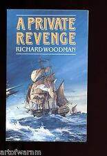 A PRIVATE REVENGE- Drinkwater RN Napl. navy novel, R Woodman  UK  SB  VG