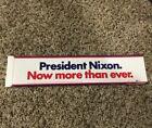 President Nixon Now more than ever bumper sticker campaign memorabilia