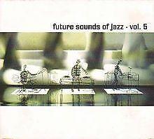 Future Sound of Jazz Vol.5 von Various | CD | Zustand gut