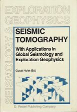 Seismic Tomography: With Applications in Global Seismology and Exploration Geo..