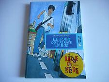 LE JOUR OU J'AI RATE LE BUS - JEAN-LUC LUCIANI