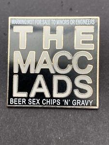 The Macc Lads Pin Badge