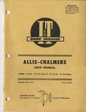 Allis Chalmers D21 Series Ii Two-Ten Twenty Tractor I&T Shop Service Manual