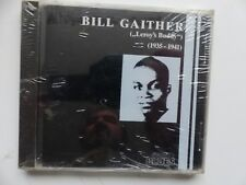 CD BILL GAITHER Leroy 's Buddy 1935 1941   CD 3503 2   BLUES
