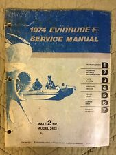 1974 EVINRUDE SERVICE MANUAL MATE 2HP MODEL 2402 FREE SHIPPING OUTBOARD SERVICE