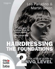 Hairdressing - The Foundations: The Official Guide to to S/NVQ Level 2-ExLibrary
