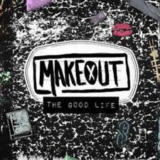 Makeout - The Good Life - New CD Album - Pre Order - 27th October