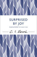 Surprised By Joy  C.S. Lewis Signature Collection *New*