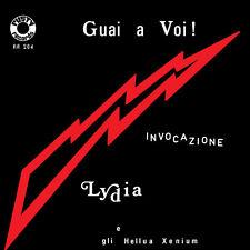 """LYDIA E GLI HELLUA XENIUM Guai a voi/Invocazione (ltd.ed.red vinyl + poster) 7"""""""