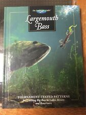 The Freshwater Angler: Largemouth Bass Tournament Tested Patterns Lakes Rivers