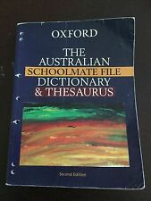 The Australian Schoolmate File Dictionary and Thesaurus 2nd edition
