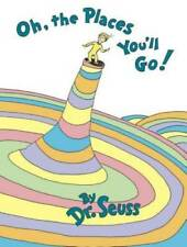 Oh, The Places You'll Go! - Hardcover By Seuss, Dr. - GOOD