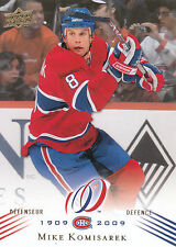 08-09 UPPER DECK MONTREAL CANADIENS CENTENNIAL #176 MIKE KOMISAREK *13843