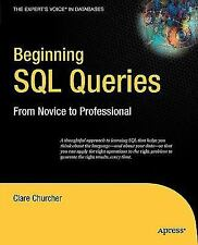 Books for Professionals by Professionals: Beginning SQL Queries : A...