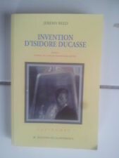 Jeremy reed invention of Isidore Ducasse (evoked) novel 1996 tbe