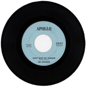"""LEE JOHNSON """"CAN'T WAIT TILL TONIGHT c/w I'M COMING TO GET.."""" 1969 NORTHERN SOUL"""