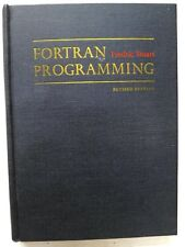 FORTRAN Programming (revised edition), F Stuart, 1970, John Wiley