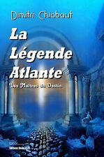 La Legende Atlante, par Dimitri Chiabaut
