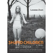 Stupid Children by Zion, Lenore