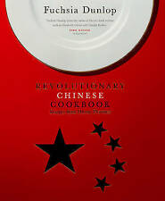 The Revolutionary Chinese Cookbook by Fuchsia Dunlop (Hardback, 2006)