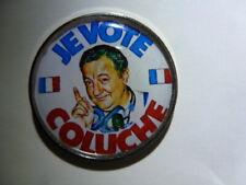 pin's JE VOTE COLUCHE  president micro radio europe 1