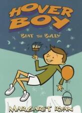 Beat The Bully (Hover Boy)-Margaret Ryan, Nicola Slater