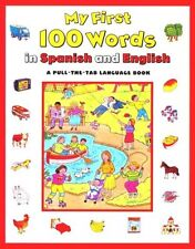 My First 100 Words in Spanish/English (Spanish and