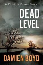 DI Nick Dixon: Dead Level 5 by Damien Boyd (2016, Paperback)