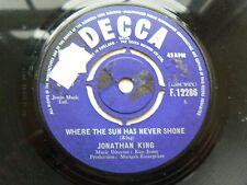 jonathan king       where the sun has never shone v/good+