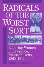 Radicals of the Worst Sort : Laboring Women in... 1860-1912 NF/VG+ SC free SHIP