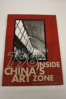 798 : Inside China's Art Zone by Kaixuan Cui and Wenya Huang (2010, Paperback)