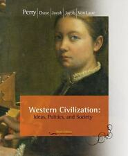 Western Civilization : Ideas, Politics, and Society by Margaret C. Jacob, Marvin