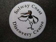 Solway Coast Discovery Centre Pin Badge Button Souvenir Tourist (L3B)