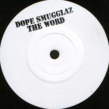 "DOPE SMUGGLAZ the word 7"" WS EX/ white label promo"