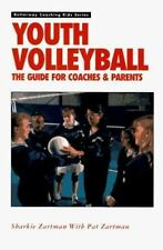 Youth Volleyball: The Guide for Coaches & Parents (Betterway Coaching -ExLibrary