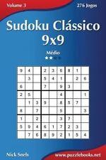 Sudoku: Sudoku Clássico 9x9 - Médio - Volume 3 - 276 Jogos by Nick Snels...