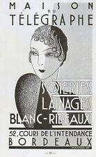 33 BORDEAUX MAISON DU TELEGRAPHE SOIERIES LAINAGES RIDEAUX PUBLICITE 1937