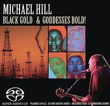 MICHAEL  HILL  Black Gold and Goddesses Bold (SACD)  New   JSP Records  NEW