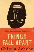 Things Fall Apart, Chinua Achebe, 50th Anniversary Edition, First Anchor Book Ed