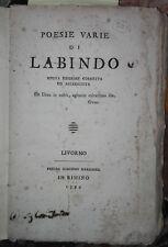 1797 - LIVORNO, RIMINI - Poesie varie di Labindo (Giovanni Fantoni)