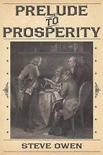 NEW Prelude to Prosperity by Steve Owen