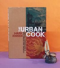 M Jensen: The Urban Cook: Cooking & Eating For a Sustainable Future/food/cooking