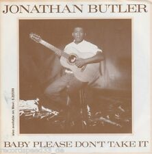 "★★ 7"" - JONATHAN BUTLER - Baby Please Don´t Take It"