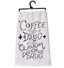 Primitives by Kathy Coffee is a Drug a Warm Delicious Drug Dish Towel NEW P25540