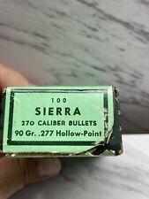 Vintage Sierra 100, 270 Caliber Bullets, 90 Gr .277 Hollow-Point Empty Ammo Box