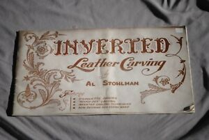 Inverted Leather Carving Instruction Book By Al Stohlman Carving Techniques Vint